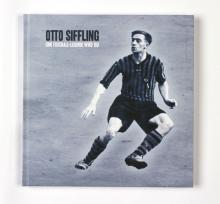 """Ausstellungskatalog """"Otto Siffling – Eine Fußball-Legende wird 100"""""""