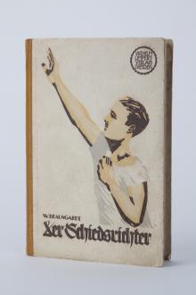 Der Schiedsrichter - Lehre im Spielrichterwesen für Turnspiele. 2. Auflage
